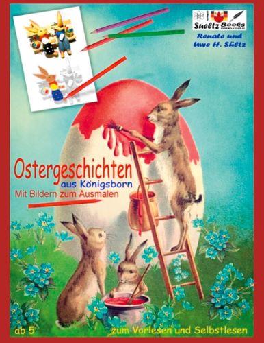 OSTERGESCHICHTEN aus Königsborn - mit Bildern zum Ausmalen