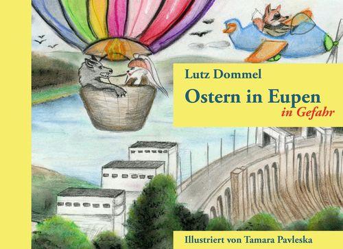 Ostern in Eupen in Gefahr