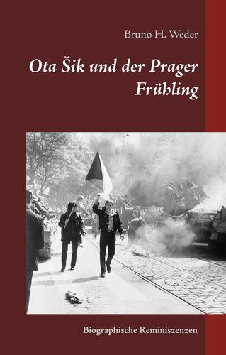 Ota Sik und der Prager Frühling