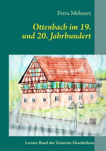 Ottenbach im 19. + 20. Jahrhundert