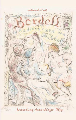 Otto Schoff, Bordell. 10 erotische Radierungen