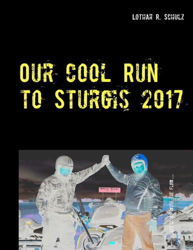 Our Cool Run to Sturgis 2017