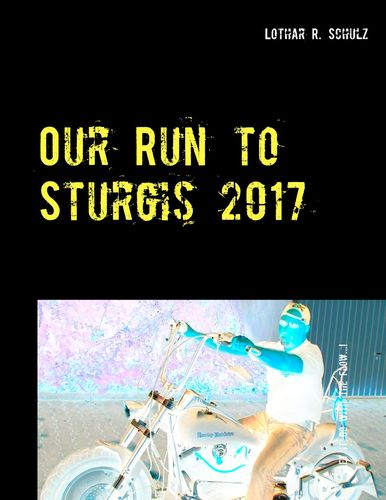Our Run to Sturgis 2017