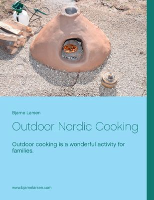Outdoor Nordic Cooking