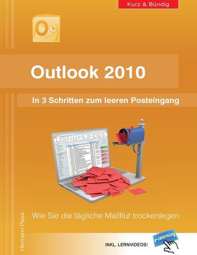 Outlook 2010: In 3 Schritten zum leeren Posteingang
