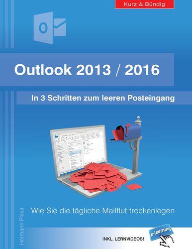 Outlook 2013/2016: In 3 Schritten zum leeren Posteingang