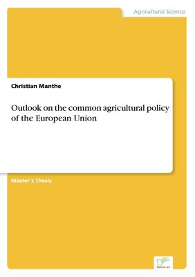 Outlook on the common agricultural policy of the European Union