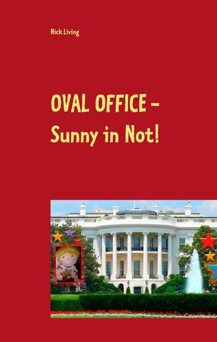 Oval Office - Sunny in Not!