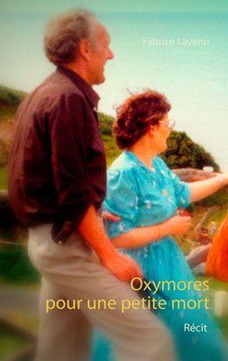 Oxymores pour une petite mort