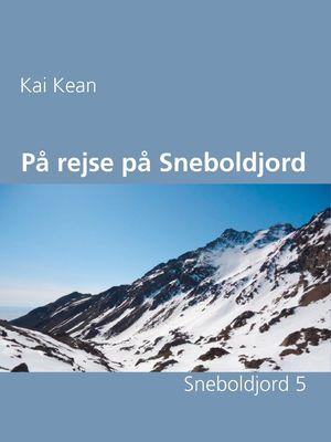 På rejse på Sneboldjord