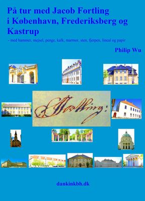 På tur med Jacob Fortling i København, Frederiksberg og Kastrup