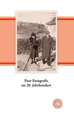 Paar-Fotografie im 20. Jahrhundert