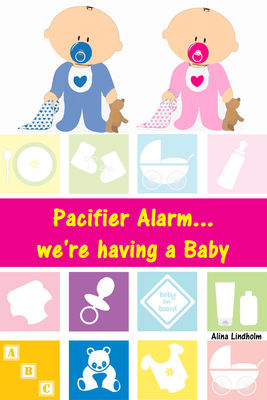 Pacifier Alarm...we're having a Baby