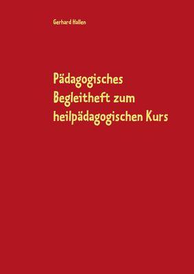 Pädagogisches Begleitheft zum heilpädagogischen Kurs