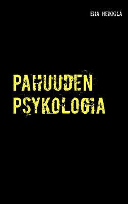 Pahuuden Psykologia