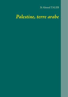 Palestine, terre arabe