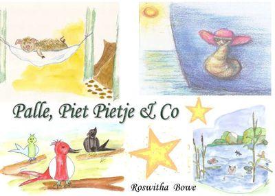 Palle, Piet Pietje & Co