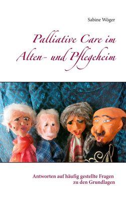Palliative Care im Alten- und Pflegeheim