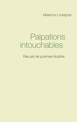 Palpations intouchables