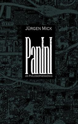 Panini oder Der Philosophenkönig