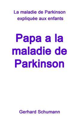 Papa a la maladie de Parkinson