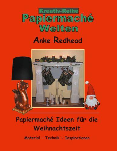 Papiermaché Ideen für die Weihnachtszeit