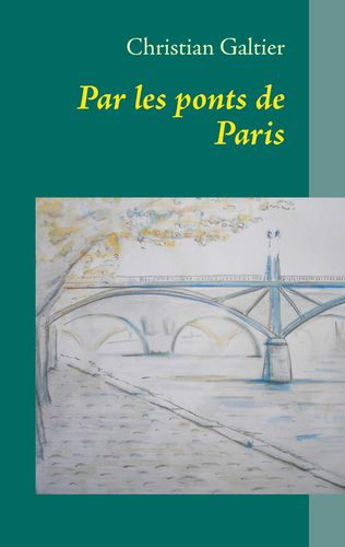 Par les ponts de Paris