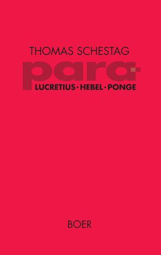 para – Titus Lucretius Carus, Johann Peter Hebel, Francis Ponge