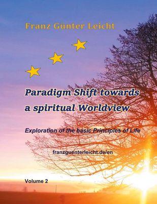 Paradigm shift towards a spiritual worldview