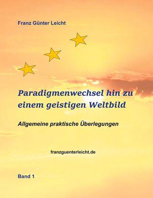 Paradigmenwechsel hin zu einem geistigen Weltbild