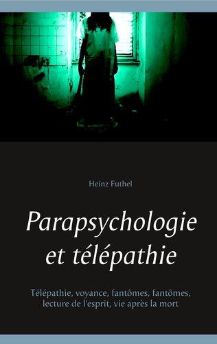 Parapsychologie et télépathie