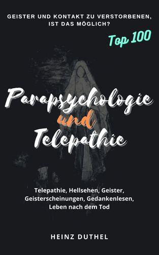 PARAPSYCHOLOGIE UND TELEPATHIE