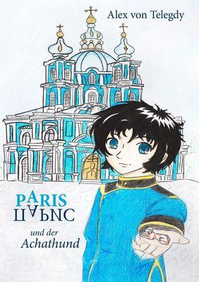Paris und der Achathund
