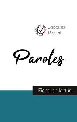 Paroles de Jacques Prévert (fiche de lecture et analyse complète de l'œuvre)