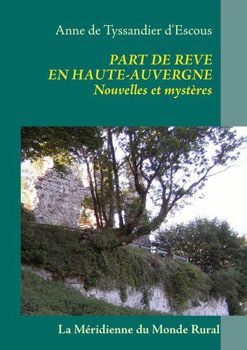 Part de rêve en Haute-Auvergne