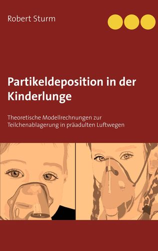 Partikeldeposition in der Kinderlunge