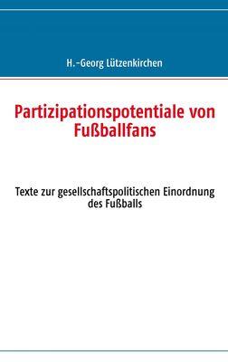 Partizipationspotentiale von Fußballfans