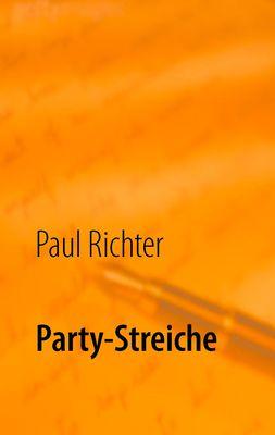 Party-Streiche