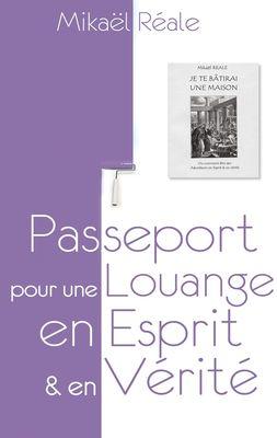 Passeport pour une louange en Esprit et en Vérité