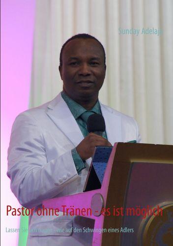 Pastor ohne Tränen - es ist möglich