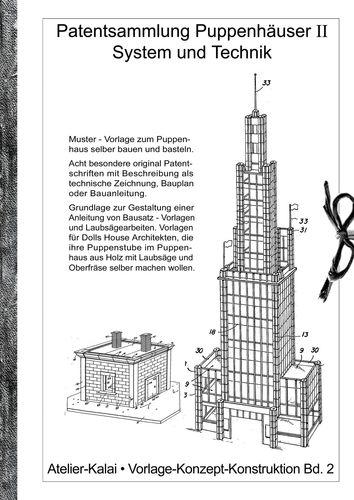 Patentsammlung Puppenhäuser II / System und Technik.