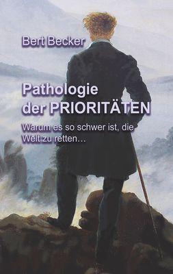 Pathologie der Prioritäten