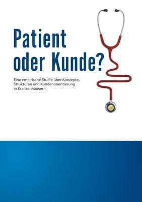 Patient oder Kunde?
