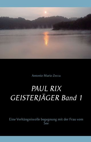 Paul Rix Geisterjäger Band 1