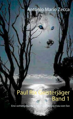 Paul Rix Geisterjäger Band 1