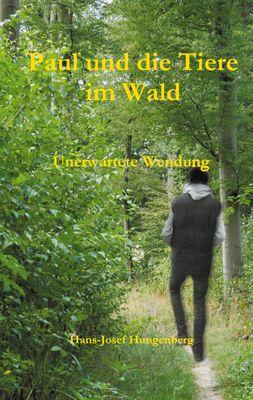 Paul und die Tiere im Wald