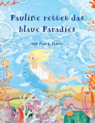 Pauline rettet das blaue Paradies