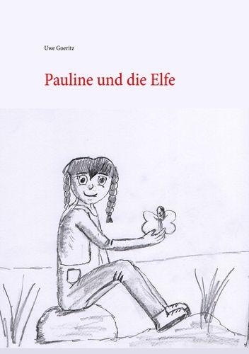 Pauline und die Elfe
