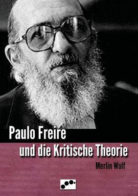 Paulo Freire und die Kritische Theorie