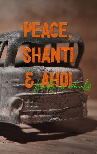 Peace, Shanti & Ahoi